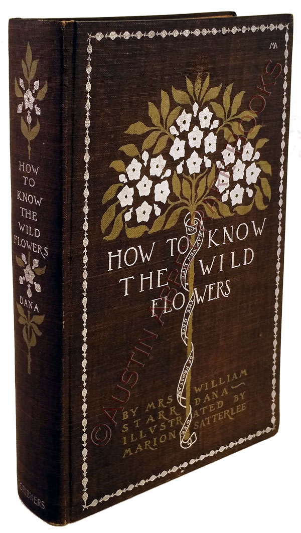Image for HOW TO KNOW THE WILDFLOWERS A GUIDE TO THE NAMES, HAUNTS AND HABITS OF OUR COMMON WILDFLOWERS