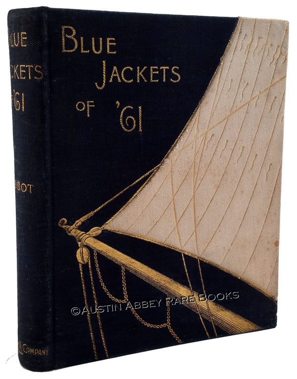 Image for BLUE JACKETS OF '61 A HISTORY OF THE NAVY IN THE WAR OF SECESSION